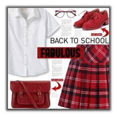 """""""Back to School Fabulous"""" by fassionista ❤ liked on Polyvore featuring Lands' End, The Cambridge Satchel Company, Laurence Dacade, EyeBuyDirect.com, Andrea, BackToSchool, lace, shoes, satchel and brogues"""