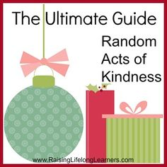 Ultimate Guide to Random Acts of Kindness - love this! This has to be one of MY FAVORITE THINGS IN THE WORLD, NOT JUST THESE IDEAS BUT ANY YOU CAN THINK UP ON YOUR OWN.... Good Deeds, Serving Others, Kindness Matters, Pay It Forward, Service Projects, Faith In Humanity, Random Acts, Something To Do, Kindness Ideas