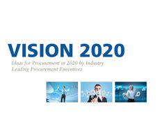 vision-2020-the-future-of-procurement by zyonaquino via Slideshare