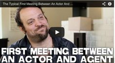 The Typical First Meeting Between An Actor And Agent by Alex Sol via http://www.filmcourage.com.  More video interviews at https://www.youtube.com/user/filmcourage  #acting #actor #audition #actingadvice #filmandtelevision #movies #casting #film #cinema #americanhistoryx