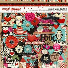 Love you more by River Rose, Studio Basic and WendyP Designs