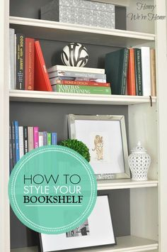 Learn how to stage and decorate your bookshelves to look just like a magazine with this How To Guide!