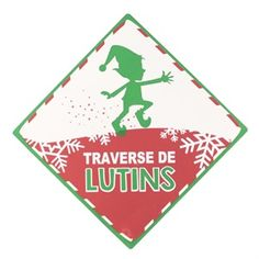 PANCARTE TRAVERSE DE LUTIN
