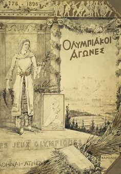 Games of the I Olympiad. Cover of the official report of 1896 Athens Summer Olympics. Often listed as the poster of the Games.