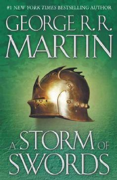 A Storm of Swords: Book 3 in A Song of Ice and Fire series