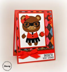 Stacey's Creative Corner: Beary Best Back To School Wishes!