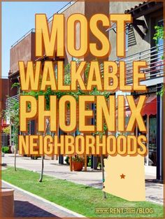 If you love taking long walks, here are a few Phoenix neighborhoods you're sure to love | If you're a walker, keep these neighborhoods in mind on your apartment search!