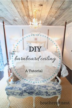 DIY barnboard ceiling tutorial!  Awesome home decor element to bring in rustic charm. From Heathered Nest.