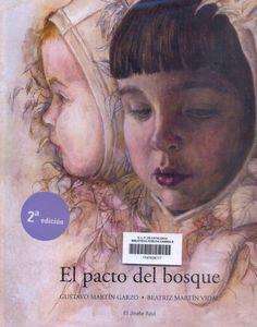 EL PACTO DEL BOSQUE. Beatriz Martín Vidal. BIBLIOTECA ALMODÍ. Des de 5 anys.