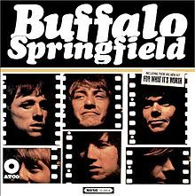 For What It's Worth--Buffalo Springfield