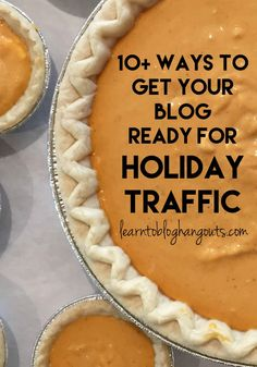 Expanding on Halloween, Thanksgiving, Christmas Traffic... The Guide!  Over 10 ways to get your blog ready for Holiday Traffic