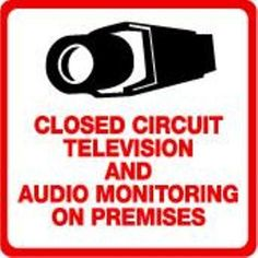 Security Sign  #205 Video & Audio CCTV Security Surveillance Camera System Warning Sign  Commercial Grade.