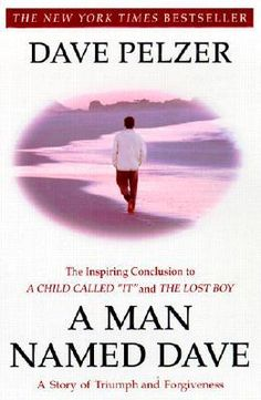 I still need to read this one. - A Man Named Dave by David J. Pelzer (Paperback): booksamillion.com
