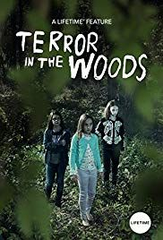 Terror In The Woods Lifetime October 14 2018 A Drama Film Directed By D J Viola The Story Lifetime Movies Lifetime Movies Network Full Movies Online Free