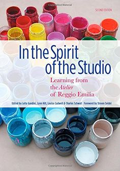 In the Spirit of the Studio: Learning from the Atelier of Reggio Emilia, Second Edition (Early Childhood Education) by Lella Gandini Stem Learning, Kids Learning, Reggio Emilia Approach, Teachers College, Inspired Learning, Preschool Classroom, Kindergarten, Dramatic Play, Early Childhood Education