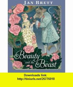 Beauty and the Beast (9780399257315) Jan Brett , ISBN-10: 0399257314  , ISBN-13: 978-0399257315 ,  , tutorials , pdf , ebook , torrent , downloads , rapidshare , filesonic , hotfile , megaupload , fileserve