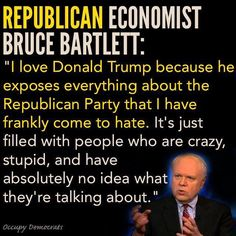 """Republican Economist Bruce Bartlett: """"I love Donald Trump because he exposes everything about the Republican Party that I have frankly come to hate. It's just filled with people who are crazy, stupid, and have absolutely no idea what they're talking about."""""""