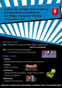 Festa do Grupo Recreativo Desportivo e Cultural do Rôge Futebol Clube > 5 e 6 Julho 2013 @ Parque Desportivo do Clube, Rôge, Vale de Cambra #ValeDeCambra #Roge