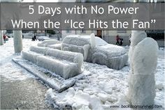 5 Days with No Power - When the Ice Hits the Fan - Backdoor Survival