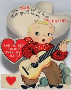 J127 40s Cowboy Has a BRIM-ful of Hopes! Vintage Diecut Valentine Card