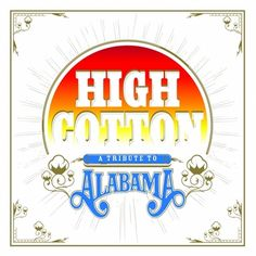 "Alabama tribute, ""High Cotton,"" features Jason Isbell, Old Crow Medicine Show, Blind Boys of Alabama. (Full story at AL.com)"