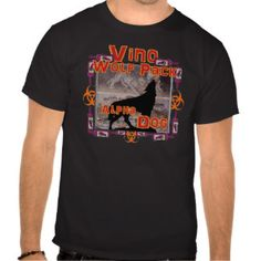 Vino Wolf Pack Vin Wine Alpha Dog of the Pack T Shirt. Perfect idea for a wine book club or a book wine club. Be a Wolf Pack Commander. Red Wine White Vin Humor Quotes One Liners. Coffee mug tie apron apparel wrapping bag. Gifts for her him. Dart Board water bottle pillow. Syrah Zin Zinfandel Petite Sirah Cabernet Sauvignon Pinot Noir Nero D'Avola. Primal  Alaska Ted's Pagan Tiki Shack.