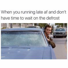When you running late af and don't have time to wait for the defrost (Funny Car Pictures) - Video K, You Drive Me Crazy, Funny Pictures Can't Stop Laughing, Friday Humor, Funny Friday, Jim Carrey, I Love To Laugh, Work Humor, Work Memes