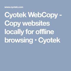 Cyotek WebCopy - Copy websites locally for offline browsing • Cyotek