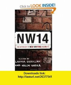 NW14 The Anthology of New Writing (9781862078505) Lavinia Greenlaw, Helon Habila , ISBN-10: 1862078505  , ISBN-13: 978-1862078505 ,  , tutorials , pdf , ebook , torrent , downloads , rapidshare , filesonic , hotfile , megaupload , fileserve