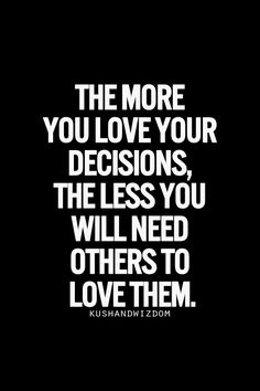 <3 your decisions