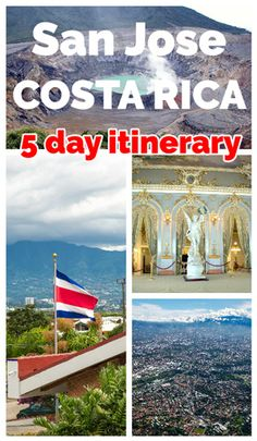 A sample 5 day itinerary in San Jose, Costa Rica to experience city life, culture, nature and adventure