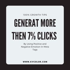Generate More Than 7% Clicks by Using Positive and Negative Emotion in Meta Tags.
