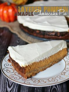 This delicious Layered Maple Pumpkin Cheesecake Pie would be a perfect ending to a homemade Thanksgiving dinner.#Autumn #Thanksgiving #pumpkin