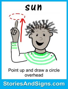 Learn to sign the word...Sun. Mr. C's books are fun stories for kids that will easily teach American Sign Language, ASL. Each of the children's stories is filled with positive life lessons. You will be surprised how many signs your kids will learn! Give your child a head-start to learning ASL as a second or third language. There are fun, free activities to be found at StoriesAndSigns.com #teachsignlanguagetokids #learnsignlanguage