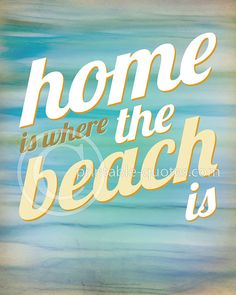 "PRINTABLE Art Printable Quote ""Home is where the beach is."" Beach art, beach house decoration (but also office decor, bedroom decor,...) ocean quotes, sea quotes, beach quotes, typography, retro font - dimensionsofwonder, $7.99"