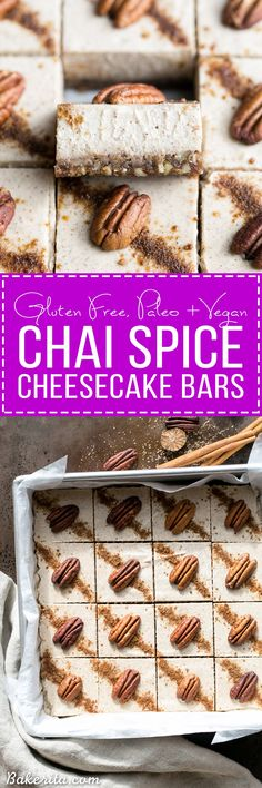 These Chai Cheesecake Bars are tangy and full of spicy chai flavor - they have a vegan cashew cheesecake filling and a pecan date crust. These creamy cheesecake bars are gluten-free, paleo, vegan, and there's no baking required!