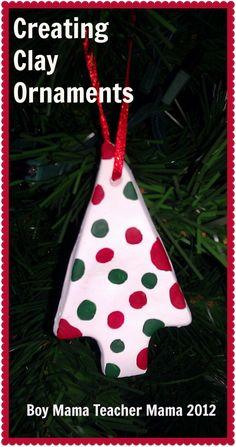 Boy Mama Teacher Mama   Creating Clay Ornaments
