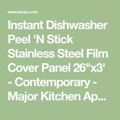 "Instant Dishwasher Peel 'N Stick Stainless Steel Film Cover Panel 26""x3' - Contemporary - Major Kitchen Appliance Parts And Accessories - by EzFaux Decor LLC"