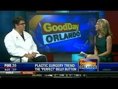 "Dr. Armando Soto discusses the ""perfect"" bellybutton on Fox 35's ""Good Day Orlando."" www.drarmandosoto.com"
