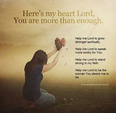 Here's my heart, Lord.  You are more than enough.