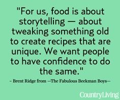 See @Brent & Josh Beekman Boys Thanksgiving dinner menu: http://www.countryliving.com/cooking/beekman-boys-thanksgiving    #beekmanboys #words #quotes