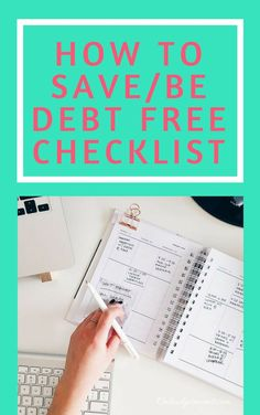Become debt free and save using this checklist! Tons of tips to help you save!