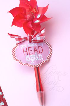 """""""You Make My Head Spin"""" Valentines...pinwheel pens from the Dollar Tree :)"""
