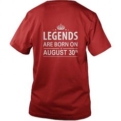 Birthday August 30 copy  legends are born in TShirt Hoodie Shirt VNeck Shirt Sweat Shirt for womens and Men ,birthday, queens Birthday August 30 copy I LOVE MY HUSBAND ,WIFE