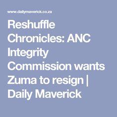 Reshuffle Chronicles: ANC Integrity Commission wants Zuma to resign | Daily Maverick
