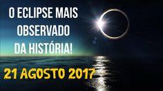 O Eclipse Solar de 21 de Agosto de 2017   Curiosidades + o Sinal de 23 d...