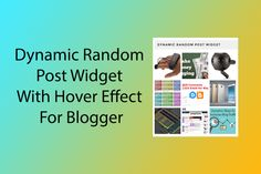 How to add a dynamic random post widget (Images Only) with hovering effect in blogger - If you...