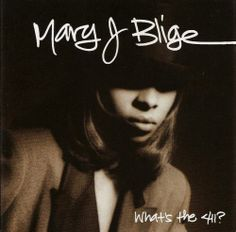 """Mary J. Blige """"What's the 411?"""" album cover"""