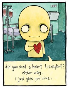 Pon and Zi; Did you need a heart transplant? Either way, I just gave you mine.