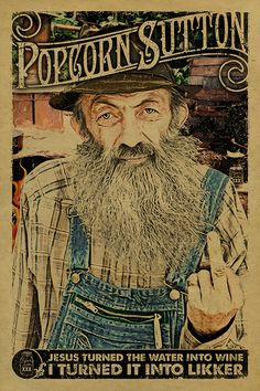 Popcorn Sutton Poster 12x18 on Kraft paper. TN. Tennessee Art. Moonshine. Whiskey. Hillbilly. Hipster. Outlaw. Rebel. by UncleGertrudes